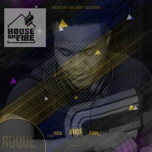Roque – House On Fire Deep Sessions 8