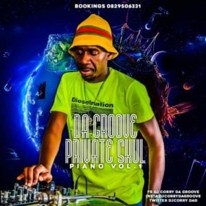 Dj Corry Da Groove – Private Skul Piano Vol. 1