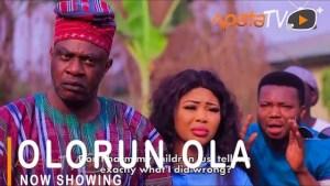 Olorun Ola (2021 Yoruba Movie)