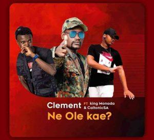 Caltonic SA, King Monada & Clement – Ne Ole Kae