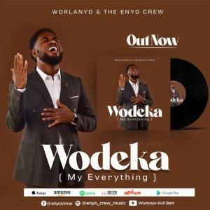 Worlanyo Bani & Enyo Crew – Wodeka (Video)