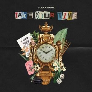 Blakk Soul - Take Your Time (Album)