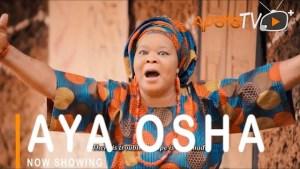 Aya Osha (2021 Yoruba Movie)