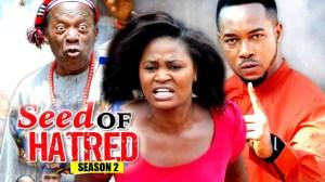 Seed Of Hatred Season 2