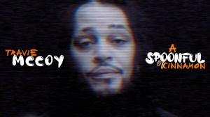Travie McCoy – A Spoonful Of Cinnamon (Video)