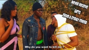 Video: Xploit Comedy – Never Receive Gifts From A Stingy Man