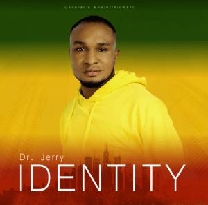 Dr Jerry – Identity