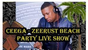 Ceega – Zeerust Beach Party Live Show