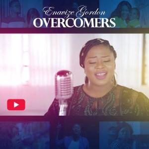 Enavize Gordon – Overcomers
