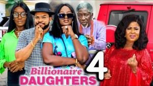 Billionaires Daughter Season 4