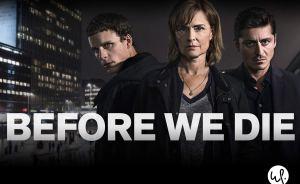 Before We Die UK S01E01