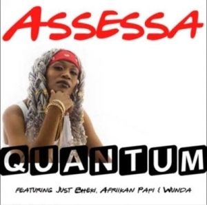 Assessa – Quantum ft Afriikan Papi, Wunda & Just Bheki