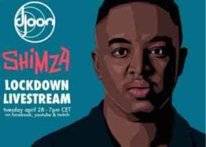 Shimza – Djoon Lockdown Livestream Mix