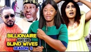 Billionaire And His Blind Wives Season 5
