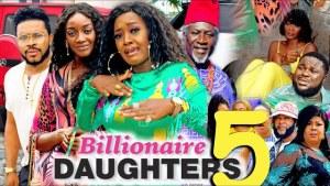 Billionaires Daughter Season 5