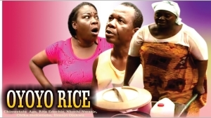 Oyoyo Rice (Old Nollywood Movie)