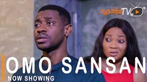 Omo Sansan (2021 Yoruba Movie)