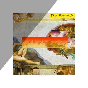 Tyl Magaar – Dub Essentials EP