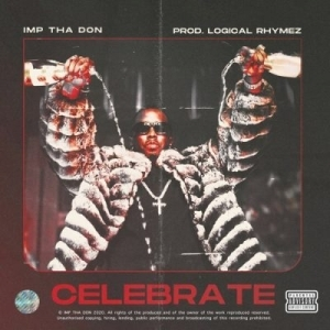 Imp Tha Don – Celebrate