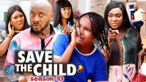 Save The Child Season 10