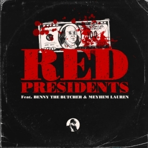 IceRocks Ft. Benny The Butcher & Meyhem Lauren – Red Presidents