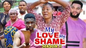 My Love My Shame Season 11