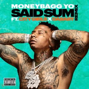 MoneyBagg Yo Ft. City Girls & DaBaby - Said Sum (Remix)