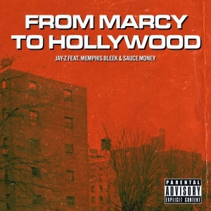 Jay-Z Ft. Memphis Bleek & Sauce Money – Marcy To Hollywood