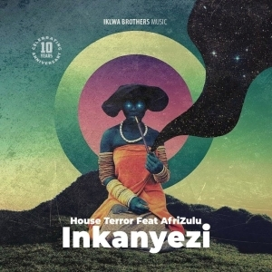 House Terror ft. Afrizulu – Inkanyezi (Original Mix)
