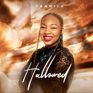 Yanmife – Hallowed