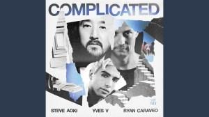 Steve Aoki & Yves V ft. Ryan Caraveo - Complicated