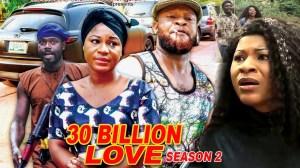 30 Billion Love Season 2