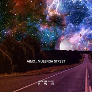 Aimo – Mulenga Street (Original Mix)