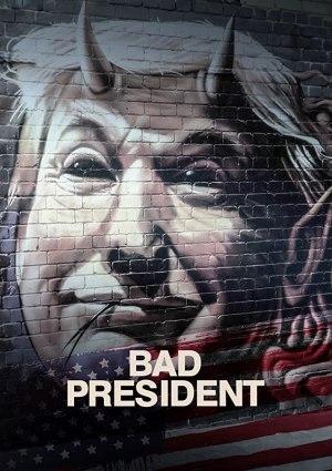 Bad President (2021)