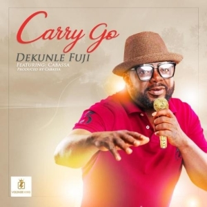 Dekunle Fuji Ft. Cabassa – Carry Go (Video)