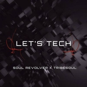 TribeSoul & Soul Revolver – Reset (Tech Feel)