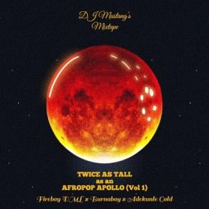 DJ Mustang – Apollo x Twice As Tall x Afro Pop