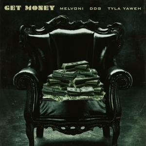 Melvoni Feat. DDG & Tyla Yaweh - GET MONEY