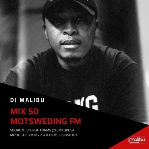 DJ Malibu – Motsweding FM Konka Night Mix