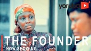 The Founder (2021 Yoruba Movie)