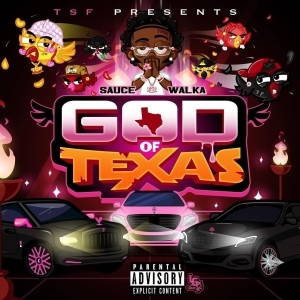 Sauce Walka - God of Texas (Album)
