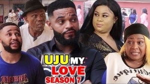Uju My Love Season 7