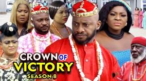 Crown Of Victory Season 8 (2020 Nollywood Movie)