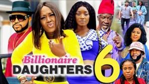 Billionaires Daughter Season 6