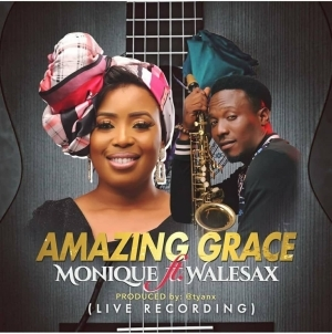 MoniQue ft. Wale Sax – Amazing Grace (Live Recording)