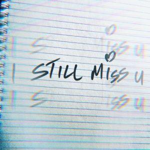 Rowlene – I Still Miss You