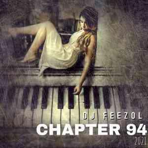 DJ FeezoL – Chapter 94 Mix