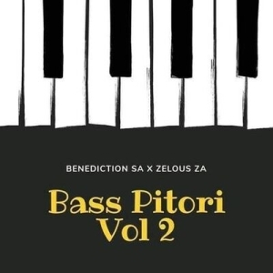 Benediction SA & Zelous ZA – Bass Pitori Vol 2 EP
