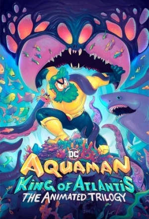 Aquaman King Of Atlantis S01E01