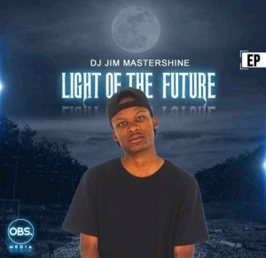 Dj Jim Mastershine – Light Of The Future EP